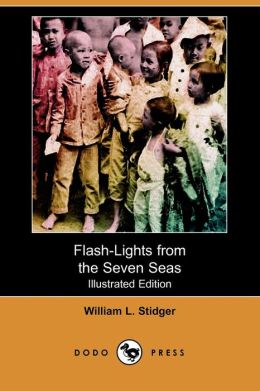Flash-Lights From The Seven Seas (Illustrated Edition)