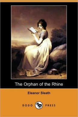 The Orphan Of The Rhine