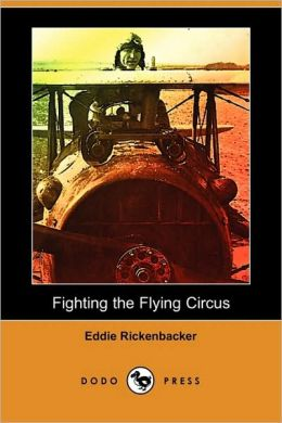Fighting the Flying Circus (Dodo Press)