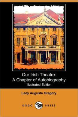 Our Irish Theatre
