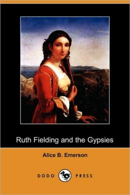 Ruth Fielding And The Gypsies; Or, The Missing Pearl Necklace