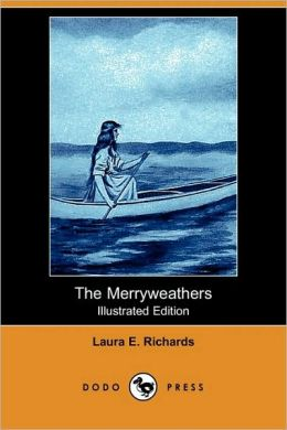 The Merryweathers (Illustrated Edition)