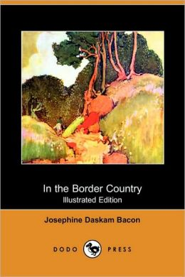 In The Border Country (Illustrated Edition)