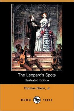 The Leopard's Spots (Illustrated Edition)