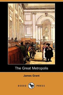 The Great Metropolis