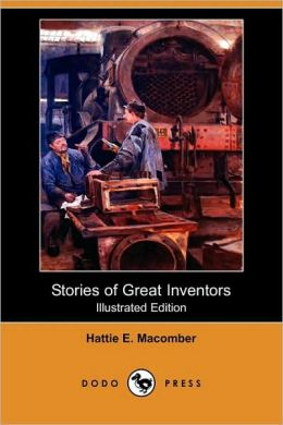 Stories Of Great Inventors (Illustrated Edition)