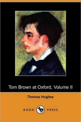 Tom Brown At Oxford, Volume Ii