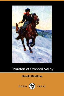 Thurston Of Orchard Valley (Dodo Press)