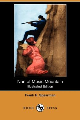 Nan Of Music Mountain (Illustrated Edition) (Dodo Press)