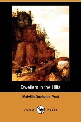 Dwellers In The Hills (Dodo Press)