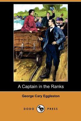 A Captain In The Ranks (Dodo Press)
