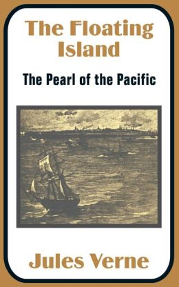 The Floating Island: The Pearl of the Pacific