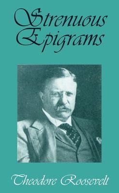 Strenuous Epigrams