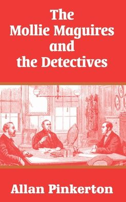 Mollie Maguires and the Detectives