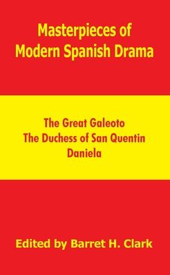 Masterpieces Of Modern Spanish Drama