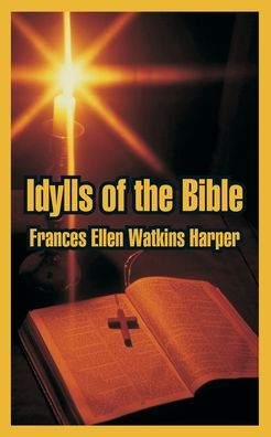 Idylls Of The Bible
