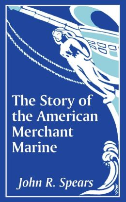 Story of the American Merchant Marine