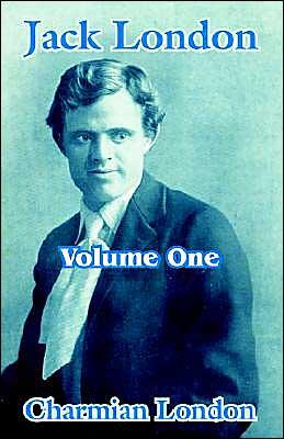 Jack London (Volume One)