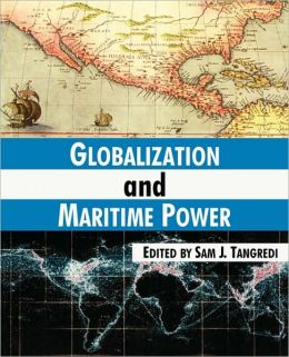 Globalization And Maritime Power