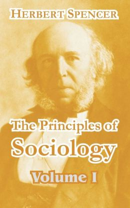 The Principles of Sociology (Volume I)