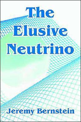 Elusive Neutrino