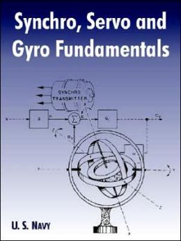Synchro, Servo and Gyro Fundamentals