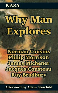 Why Man Explores