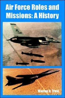 Air Force Roles and Missions: A History
