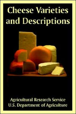 Cheese Varieties and Descriptions