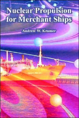 Nuclear Propulsion for Merchant Ships