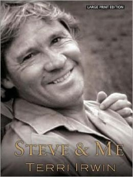 Steve and Me: Life with the Crocodile Hunter