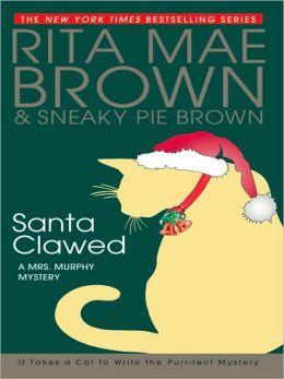 Santa Clawed (Mrs. Murphy Series #17)