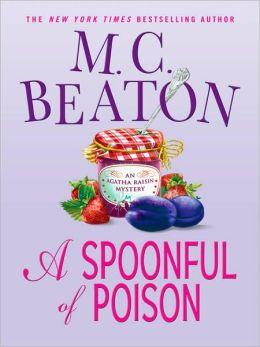 A Spoonful of Poison (Agatha Raisin Series #19)
