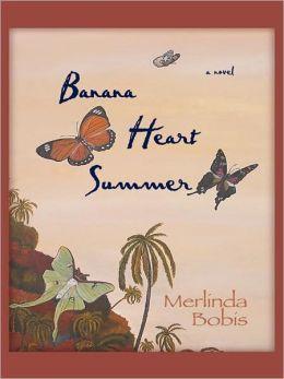 Banana Heart Summer