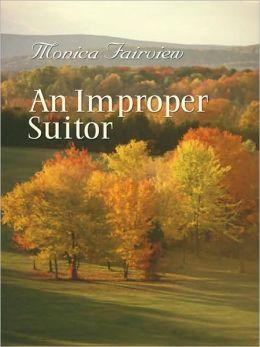 An Improper Suitor