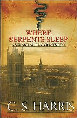 Where Serpents Sleep (Sebastian St. Cyr Series #4)