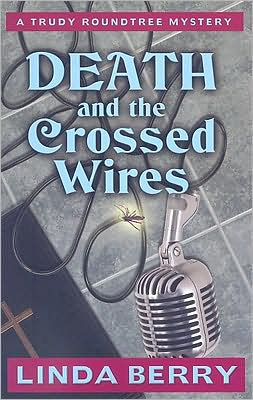 Death and the Crossed Wires