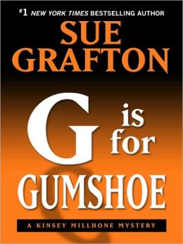 G Is for Gumshoe (Kinsey Millhone Series #7)