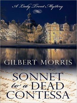 Sonnet to a Dead Contessa (Lady Trent Mystery Series #3)
