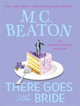 There Goes the Bride (Agatha Raisin Series #20)