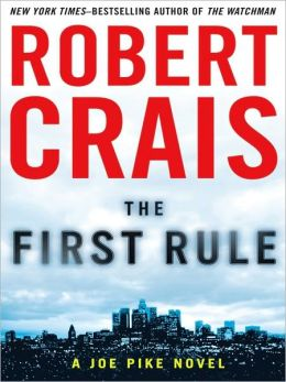The First Rule (Elvis Cole and Joe Pike Series #13)