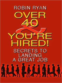 Over 40 & Youre Hired