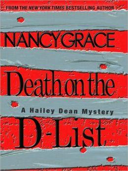 Death on the D-List (Hailey Dean Series #2)