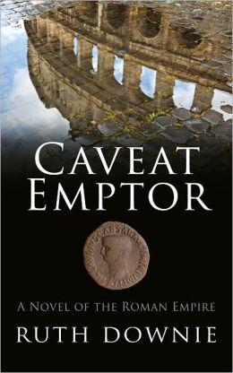 Caveat Emptor (Gaius Petreius Ruso Series #4)