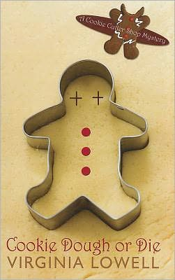 Cookie Dough or Die (Cookie Cutter Shop Mystery Series #1)