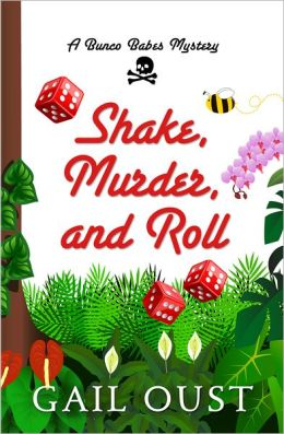 Shake, Murder, and Roll (Bunco Babes Series #3)