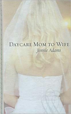 Daycare Mom to Wife