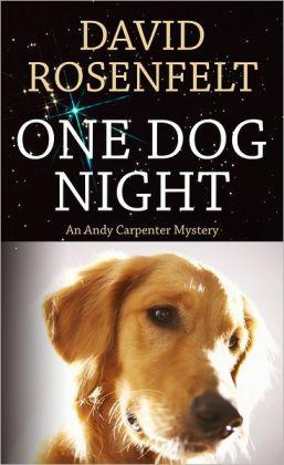 One Dog Night (Andy Carpenter Series #9)