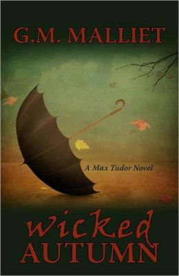 Wicked Autumn (Max Tudor Series #1)
