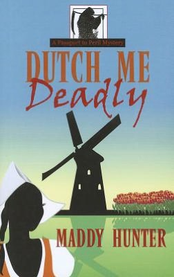 Dutch Me Deadly